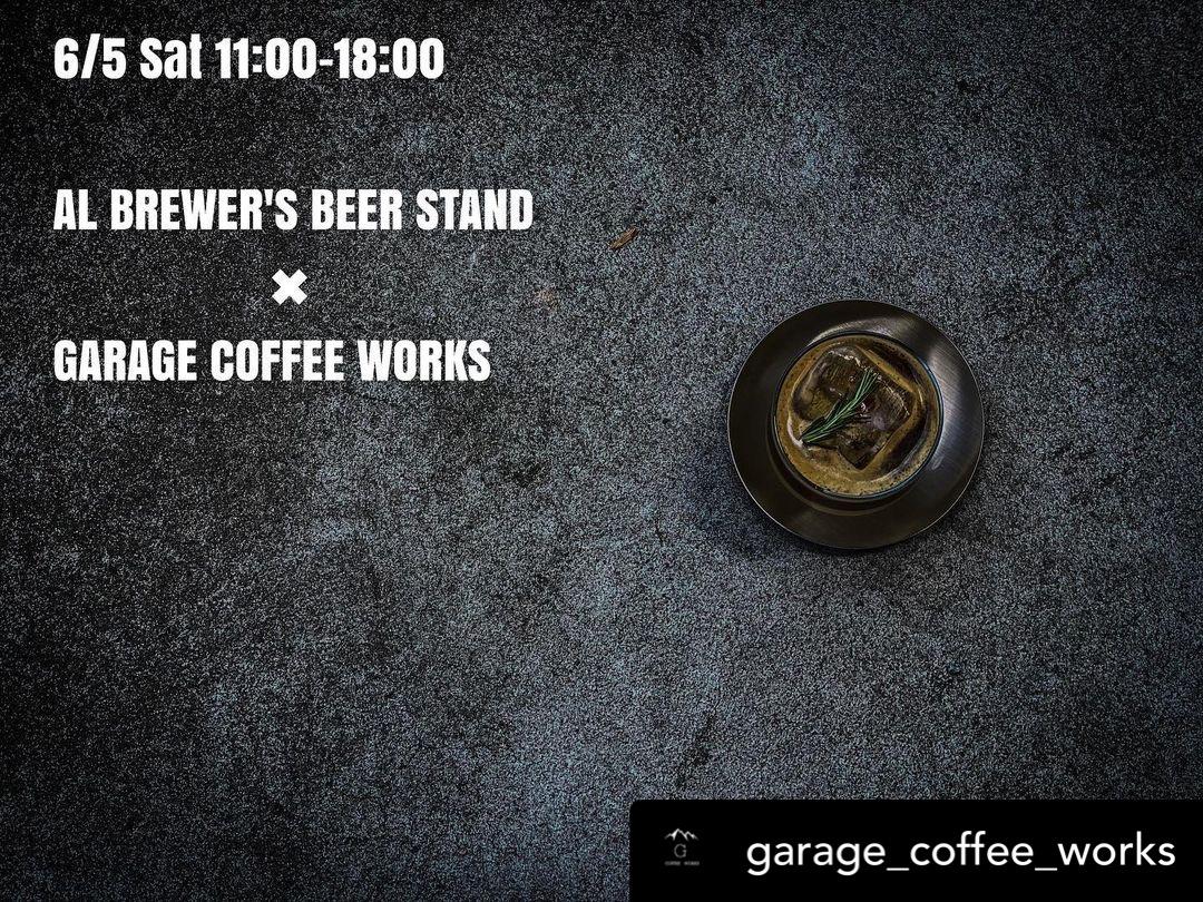 6月5日GARAGE COFFEE WORKS pop-up!